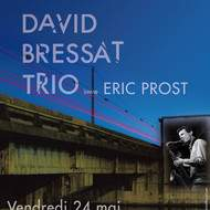 david bressat trio invite éric prost