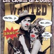 Les clowns de l'ouest