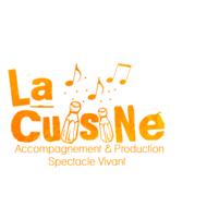 LA CUISINE  -Production Spectacles Vivants - Accompagnement de Projets