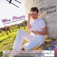 Maxime David - Mon plaisir (hommage à Grégory Lemarchal)